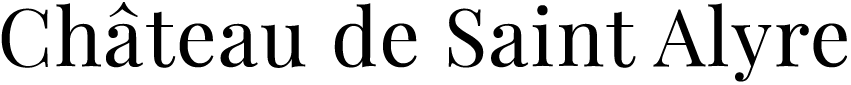 CHATEAU DE SAINT ALYRE